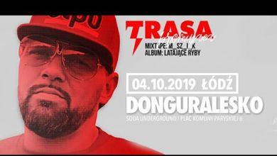 Photo of DonGURALesko w Łodzi! Koncert premierowy mixtape+Latające Ryby