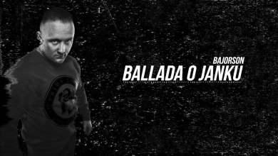 Photo of Bajorson – Ballada o Janku