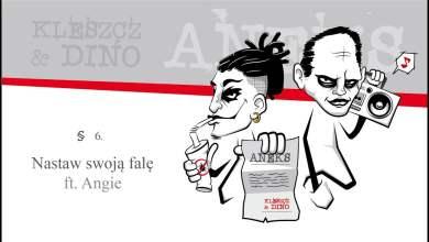 Photo of Kleszcz & DiNO ft. Angie – Nastaw swoją falę | ANEKS
