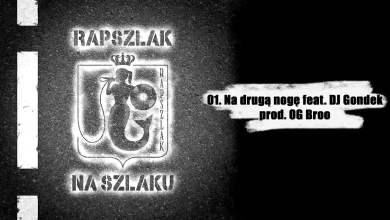 Photo of Rapszlak – Na Drugą Nogę feat. DJ ondek