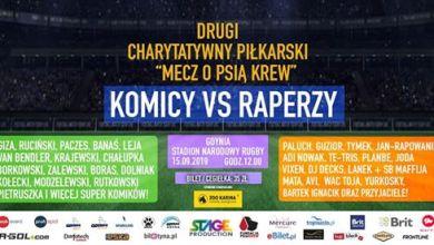 Photo of Drugi Charytatywny mecz o Psią Krew – czyli Komicy vs Raperzy