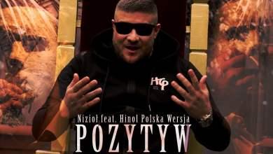 Photo of Nizioł ft. Hinol Polska Wersja – Pozytyw