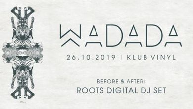 Photo of Koncert Wadada + Roots Digital DJ Set | Klub Vinyl