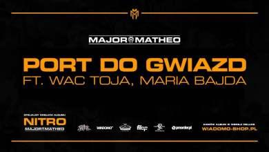 """Photo of Major x Matheo ft. Wac Toja, Maria Bajda – """"Port do gwiazd"""""""