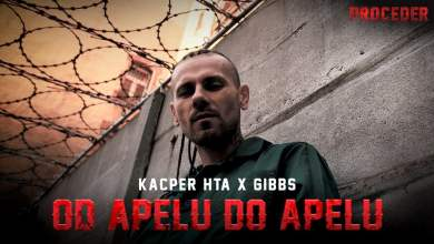 Photo of Kacper HTA x GIBBS – Od apelu do apelu