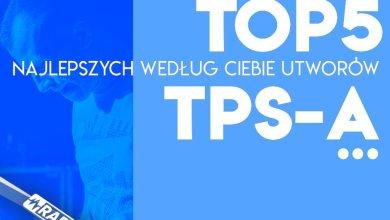 """Photo of Jaka jest Wasza """"TOP'ka"""" TPS Oficjalny P…"""
