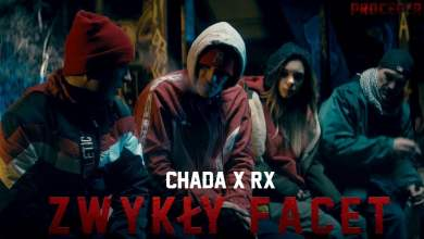Photo of Chada x RX – Zwykły facet