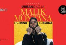 Photo of URBANizacja: Malik Montana x DVJ Rink x DJ Soina