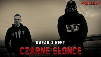 Photo of Kafar x Rest – Czarne słońce