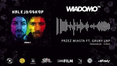 """Photo of MADA F – """"Przez miasta"""" ft. Gruby LNP"""
