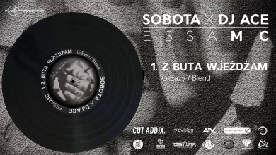 Photo of Sobota x Dj Ace – z buta wjeżdżam (G-Eazy Blend)