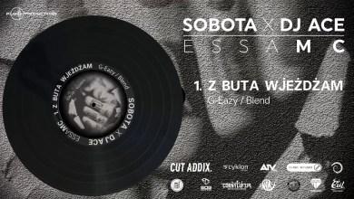 Photo of Sobota x Dj Ace – z buta wjeżdżam (G-Eazy Blend)