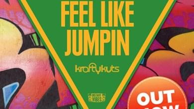 Photo of KRAFTY KUTS – Feel Like Jumpin (JumoDaddy Remix)