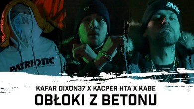 Photo of Kafar Dixon37 ft. Kacper HTA, Kabe – Obłoki z betonu