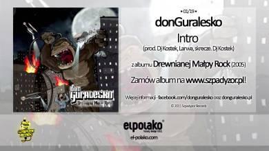 Photo of 01. donGuralesko – Intro (prod. Dj Kostek, Larwa, skrecze Dj Kostek)