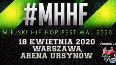 Photo of MHHF Miejski Hip Hop Festiwal | Warszawa Arena Ursynów