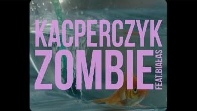 Photo of KACPERCZYK feat. Białas – Zombie