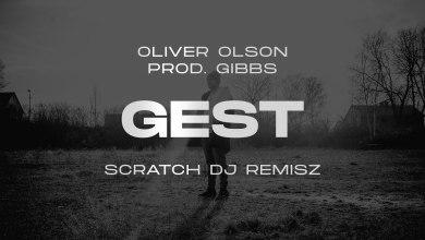 Photo of Oliver Olson – Gest ft. Dj Remisz prod. Gibbs