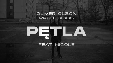 Photo of Oliver Olson – Pętla ft. Nicole  prod. Gibbs