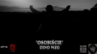 Photo of DINO WZG – Osobiście feat. DJ Ulrich (prod. Coalt Art)