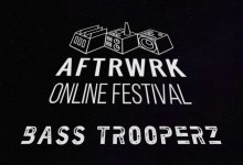 Photo of Bass Trooperz   Live @ Aftrwrk Online Festival