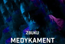 Photo of ZBUKU – Medykament