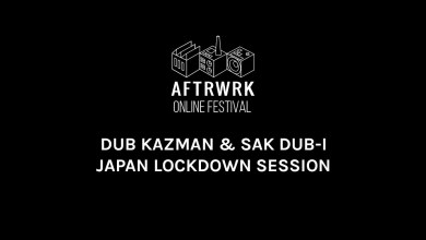 Photo of DUB KAZMAN + SAK DUB-I | Japan Lock Down Session @ Aftrwrk Online Festival