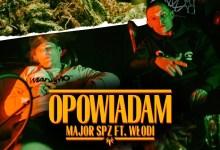 "Photo of Major SPZ ft. Włodi, Dj Qmak – ""Opowiadam"" (prod. Opiat)"