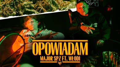 "Photo of Major SPZ ft. Włodi, Dj Qmak – ""Opowiadam"" (prod. Opiat)"