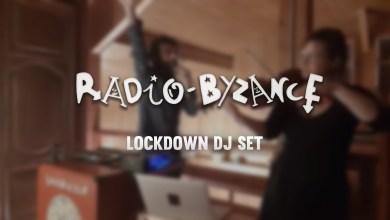 Photo of Radio Byzance | Lockdown Dj Set