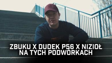 Photo of ZBUKU ft. Dudek P56, Nizioł – Na tych podwórkach