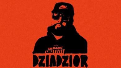 Photo of #DZIADZIOR promomix