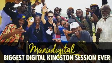 Photo of MANUDIGITAL – BIGGEST DIGITAL KINGSTON SESSION EVER (Official Video)
