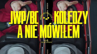 Photo of JWP/BC – A Nie Mówiłem (prod. The Returners)