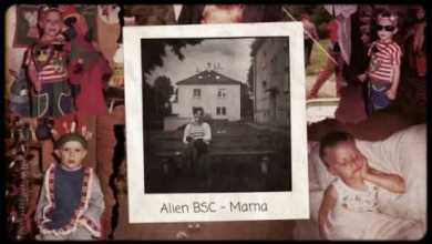 Photo of ALIEN BSC – MAMA