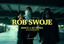 Photo of Hincu x Dj Soina – Rób Swoje (prod. Nody Beats)