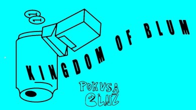 Photo of Pokusa – KINGDOM OF BLUM // EINZ