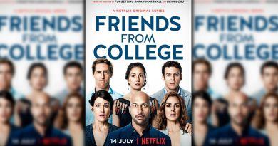 Friends from College - Netflix - Weekend Binge Watch - BTG Lifestyle