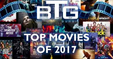 BTG Lifestyle Movie Blog TOP 10 MOVIES OF 2017