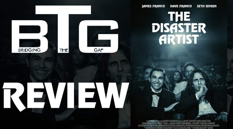 The Disaster Artist Spoiler-free Review [VIDEO] - BTG Lifestyle