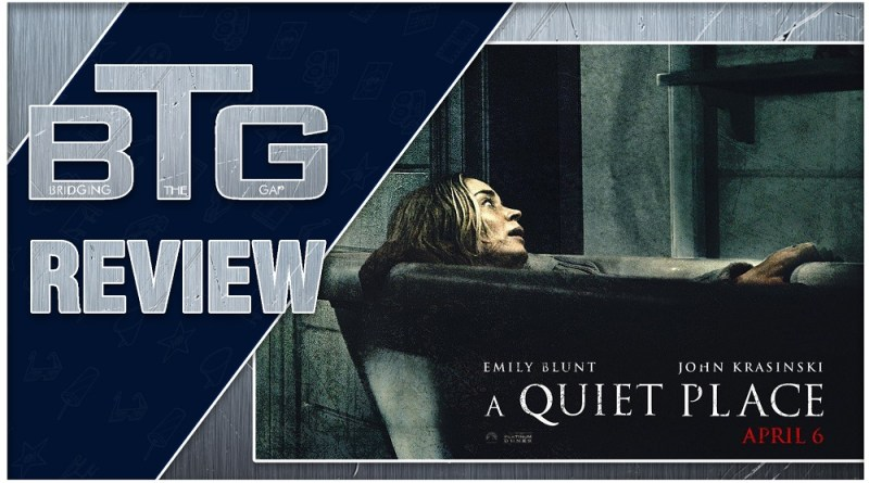 A Quiet Place Review spoiler-free BTG Lifestyle