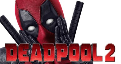 Deadpool 2 final trailer BTG Lifestyle