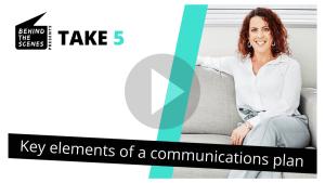 Key elements of a communications plan