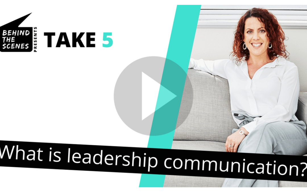 What is leadership communication?