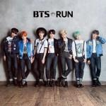 防弾少年団(BTS) RUN (Japanese Ver.) - Single