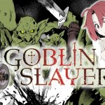 """English Dub Review: Goblin Slayer """"The Strong"""""""