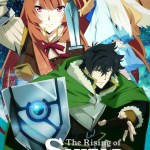 "English Dub Review: The Rising of the Shield Hero ""Episodes 1-6"""