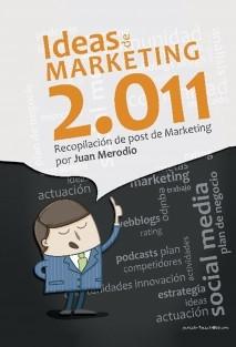 Ideas de Marketing 2.011 - Recopilación de post de Marketing 2.0