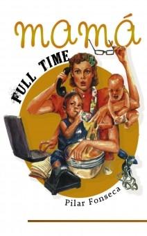 Madres en la red: mamasfulltime.com