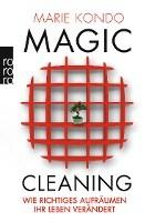 Marie Kondo: Magic Cleanding. Wie richtiges Aufräumen Ihr Leben verändert